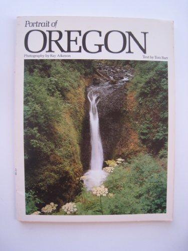 Portrait of Oregon (Portrait of America series): Ray Atkeson