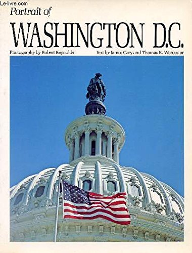 Portrait of Washington, D.C (Portrait of America series) (0912856556) by Robert Reynolds