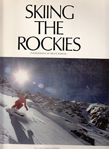 9780912856605: Skiing the Rockies