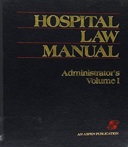 9780912862057: Hospital Law Manual