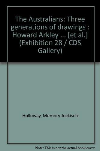 The Australians: Three generations of drawings : Holloway, Memory Jockisch