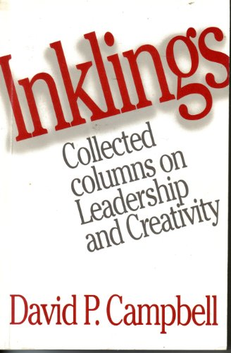 Inklings : Collected Columns on Leadership and Creativity