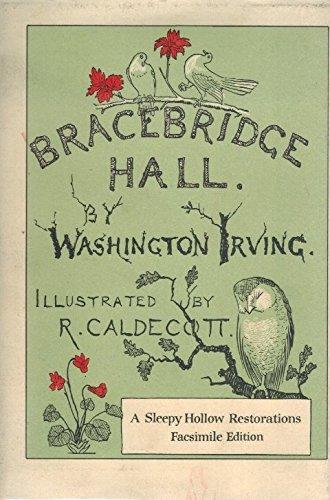 Bracebridge Hall: Irving, Washington