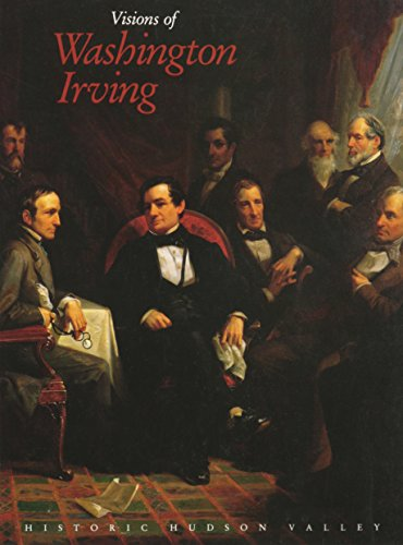 Visions of Washington Irving: Selected Works from: Irving, Washington