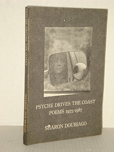 9780912887210: Psyche Drives the Coast: Poems, 1975-1987