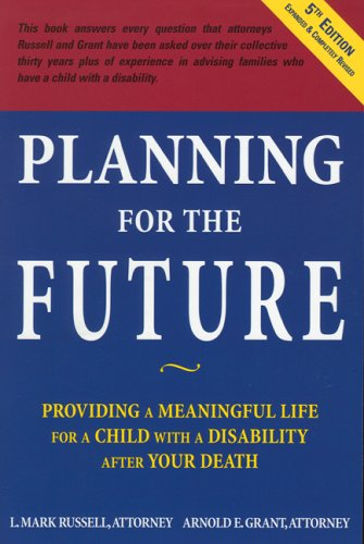 Planning for the Future: Providing a Meaningful: Russell, L. Mark;