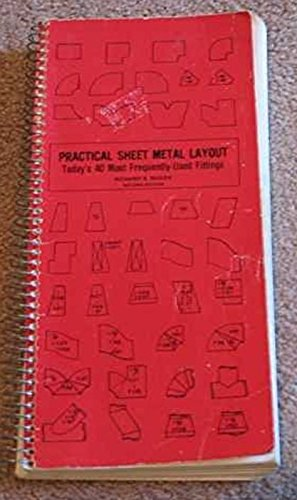 9780912914220: Practical Sheet Metal Layout: Today's Forty Most Frequently-Used Fittings