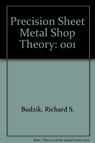 9780912914251: 001: Precision Sheet Metal: Shop Theory, Vol. 1, 2nd Edition