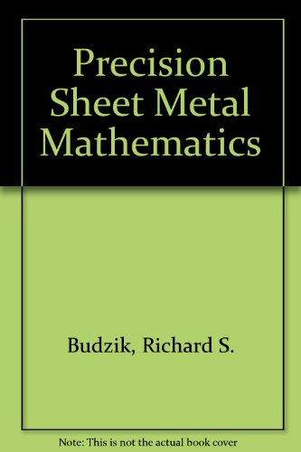 9780912914497: Precision Sheet Metal Mathematics