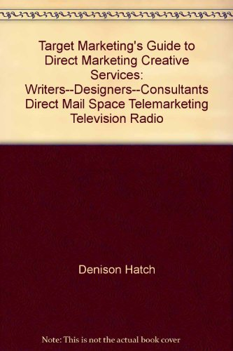 9780912920474: Target Marketing's Guide to Direct Marketing Creative Services: Writers--Designers--Consultants Direct Mail Space Telemarketing Television Radio