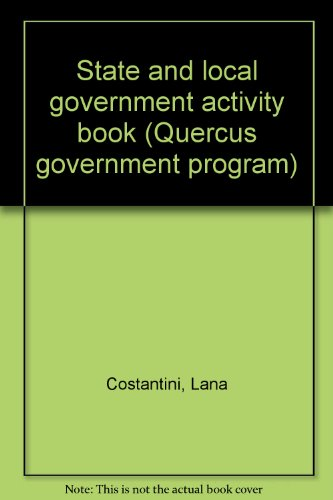 9780912925844: State and local government activity book (Quercus government program)