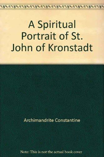 9780912927022: A Spiritual Portrait of St. John of Kronstadt