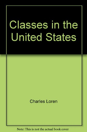 9780912930046: Classes in the United States: Workers against capitalists