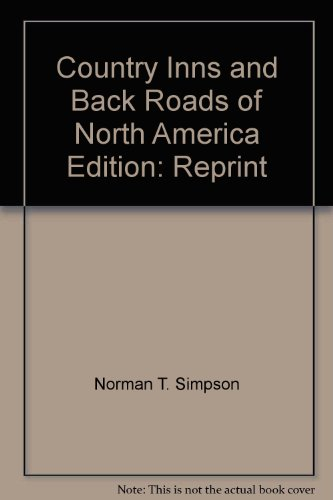 Country Inns and Back Roads: Volume XIV: SIMPSON, Norman T.