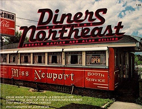 Diners of the Northeast, from Maine to New Jersey: A state-by-state guide to the best of the old-...