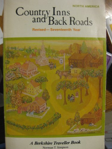 Country Inns and Back Roads, North America: Simpson, Norman T.