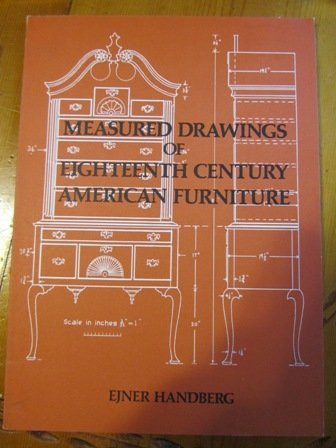 Measured Drawings of Eighteenth-century American Furniture