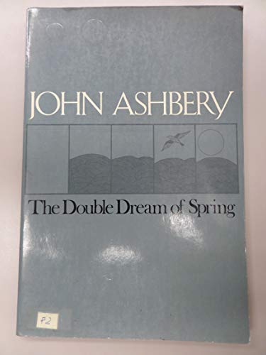 9780912946276: Double Dream of Spring (The American poetry series)