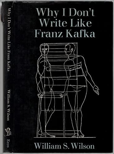 9780912946412: Why I Don't Write Like Franz Kafka
