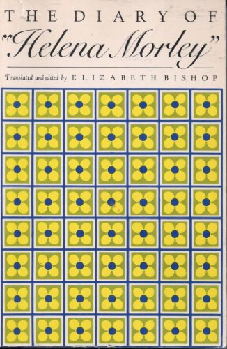 9780912946467: Bishop Diary of Helena Morley (Paper Only) (Neglected books of the twentieth century)