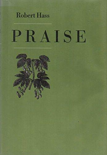 9780912946610: Praise (The American poetry series ; v. 17)