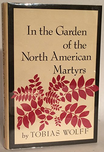 In the Garden of the North American Martyrs (First Edition, first issue, inscribed to fellow auth...