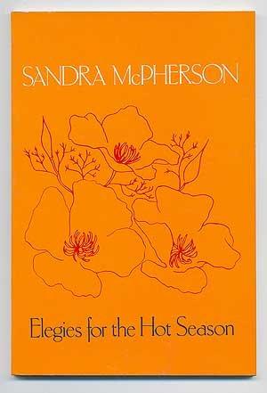 9780912946924: Elegies for the Hot Season (American Poetry Series)