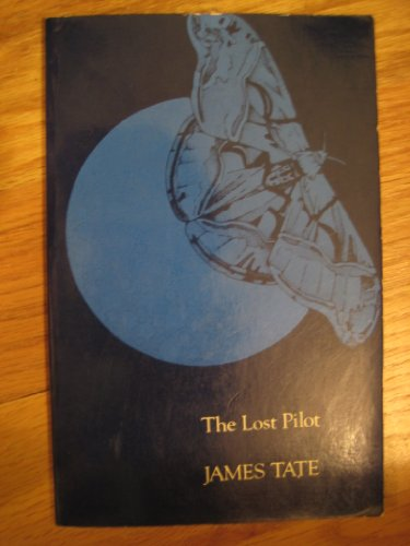 The Lost Pilot (The American Poetry Series: James Tate