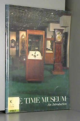 9780912947006: The Time Museum: An Introduction
