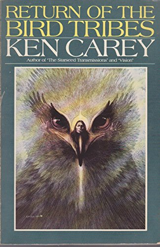 Return of the Bird Tribes: Carey, Ken