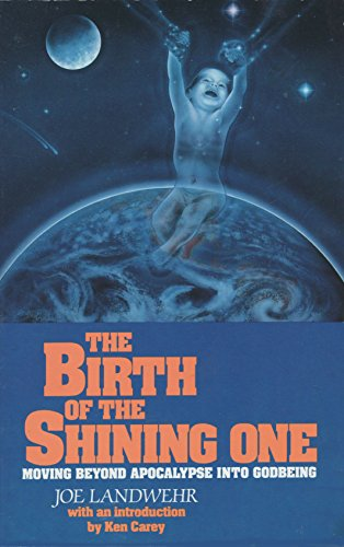 9780912949239: The Birth of the Shining One