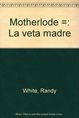 9780912950365: Motherlode / La veta madre