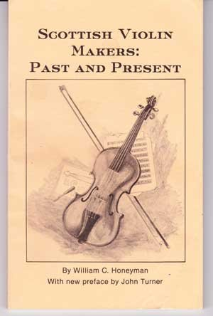 9780912951249: Scottish Violin Makers: Past and Present