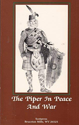 Piper in Peace and War: Malcolm, Ca
