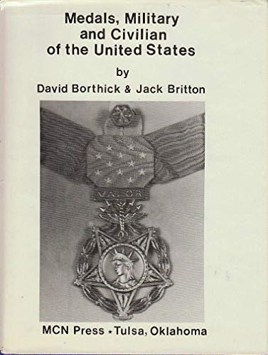 9780912958255: Medals Military and Civilian of the United States