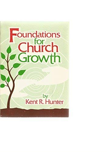 9780912961125: Foundations for Church Growth