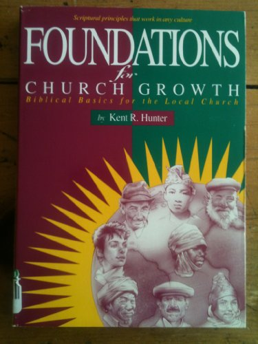 9780912961996: Foundations for Church Growth: Biblical Basics for the Local Church