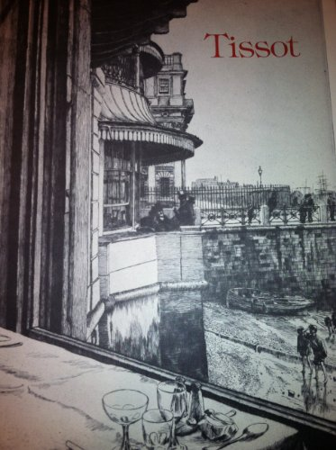 James Tissot: Catalogue Raisonne of His Prints: Tissot, James and