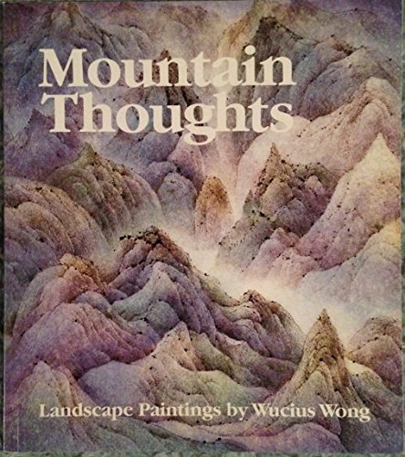 9780912964348: Mountain thoughts: Landscape paintings by Wucius Wong