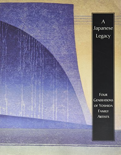 9780912964874: Japanese Legacy: Four Generations of Yoshida Family Artists