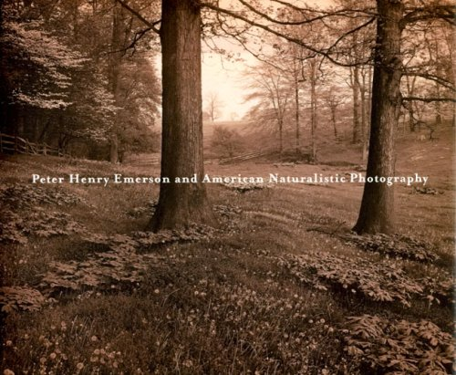 9780912964980: Peter Henry Emerson and American Naturalistic Photography