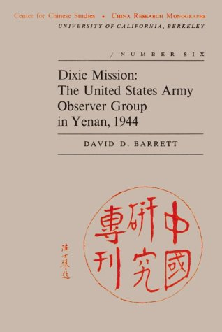 9780912966076: Dixie Mission: The United States Army Observer Group in Yenas 1944