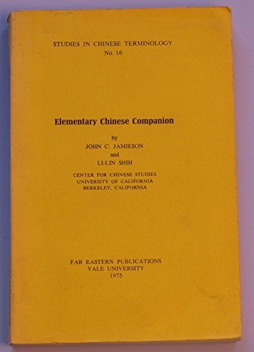 9780912966144: Elementary Chinese companion (Studies in Chinese terminology)