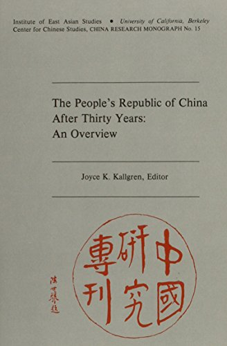 The People's Republic of China After Thirty Years: An Overview (China Research Monograph, No. ...