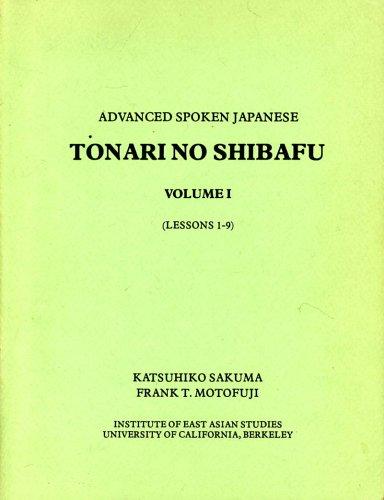 9780912966236: Advanced Spoken Japanese: Tonari No Shibafu Volume 1 (Lessons 1-9)