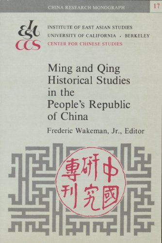 Ming and Qing Historical Studies in the: Fredric, Jr. Wakeman