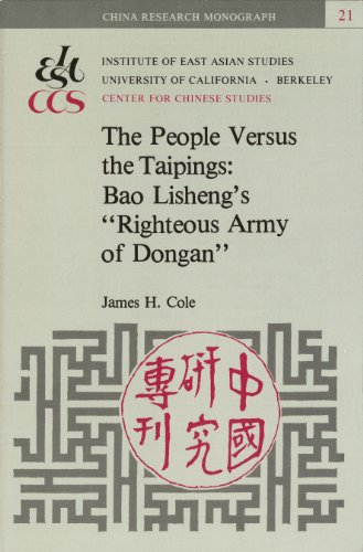 People Versus the Taipings: Bao Lisheng's Righteous: James H. Cole