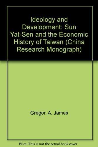9780912966489: Ideology and Development: Sun Yat-Sen and the Economic History of Taiwan (China Research Monograph)