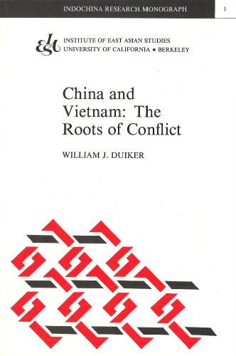 9780912966892: China and Vietnam: The Roots of Conflict (Indochina Research Monograph 1) (Indochina Research Monographs, 1)