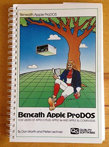 9780912985053: Beneath Apple Prodos